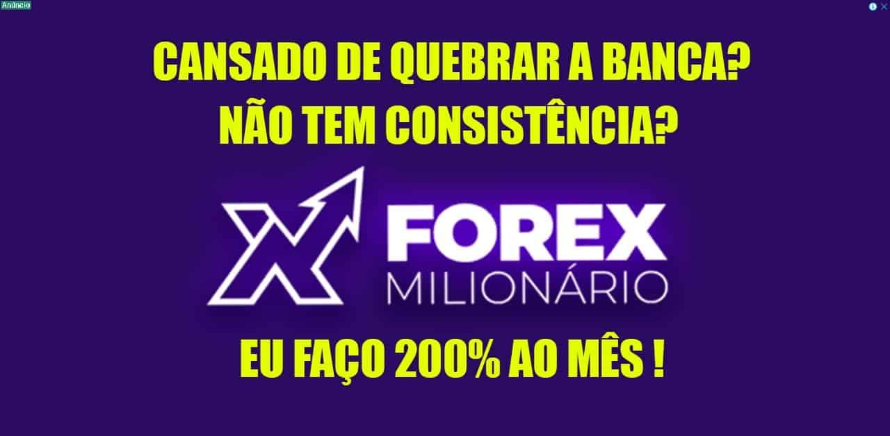 forex milionário funciona